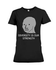 Diversity is Strength NPC Meme Shirt Premium Fit Ladies Tee thumbnail