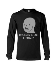 Diversity is Strength NPC Meme Shirt Long Sleeve Tee thumbnail