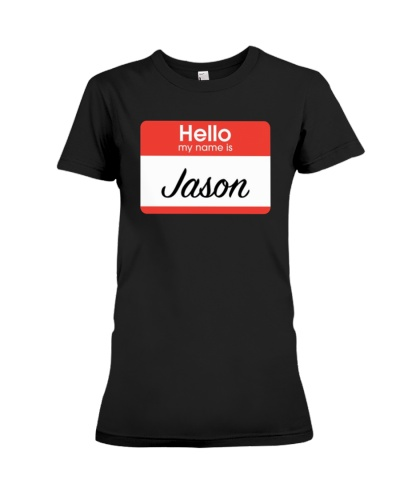 Hello My Name Is Jason 2018 T-Shirt
