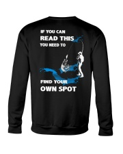 Fishing - Find Your Own Spot Crewneck Sweatshirt back