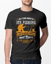 ALL I CARE ABOUT IS ICE FISHING Classic T-Shirt lifestyle-mens-crewneck-front-13