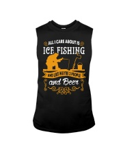 ALL I CARE ABOUT IS ICE FISHING Sleeveless Tee thumbnail