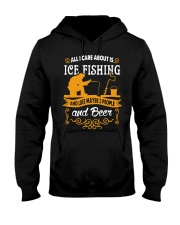 ALL I CARE ABOUT IS ICE FISHING Hooded Sweatshirt thumbnail