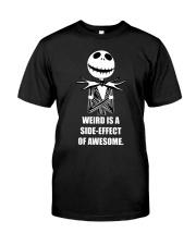 Weird is a Classic T-Shirt front