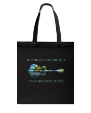 In A World Where You Can Be Anything  Tote Bag tile