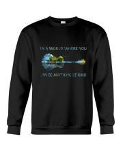 In A World Where You Can Be Anything  Crewneck Sweatshirt thumbnail