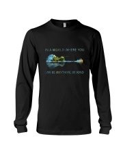 In A World Where You Can Be Anything  Long Sleeve Tee thumbnail