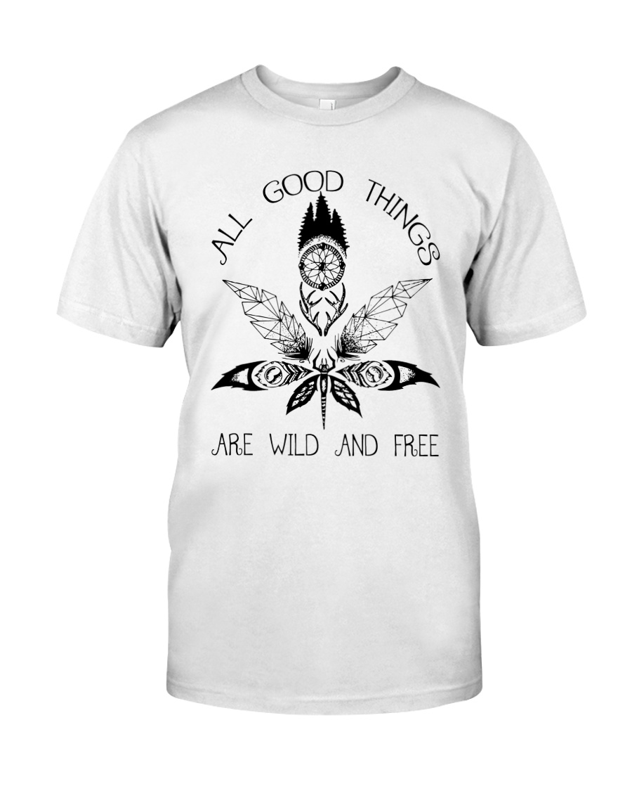All Good Things Are Wild Classic T-Shirt