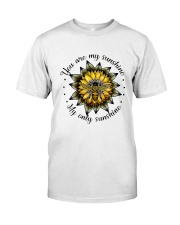 My Only Sunshine Classic T-Shirt front