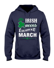 IRISH QUEENS ARE BORN IN MARCH Hooded Sweatshirt thumbnail