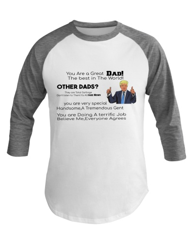 Donald trump fathers day shirt Gift Great Dad