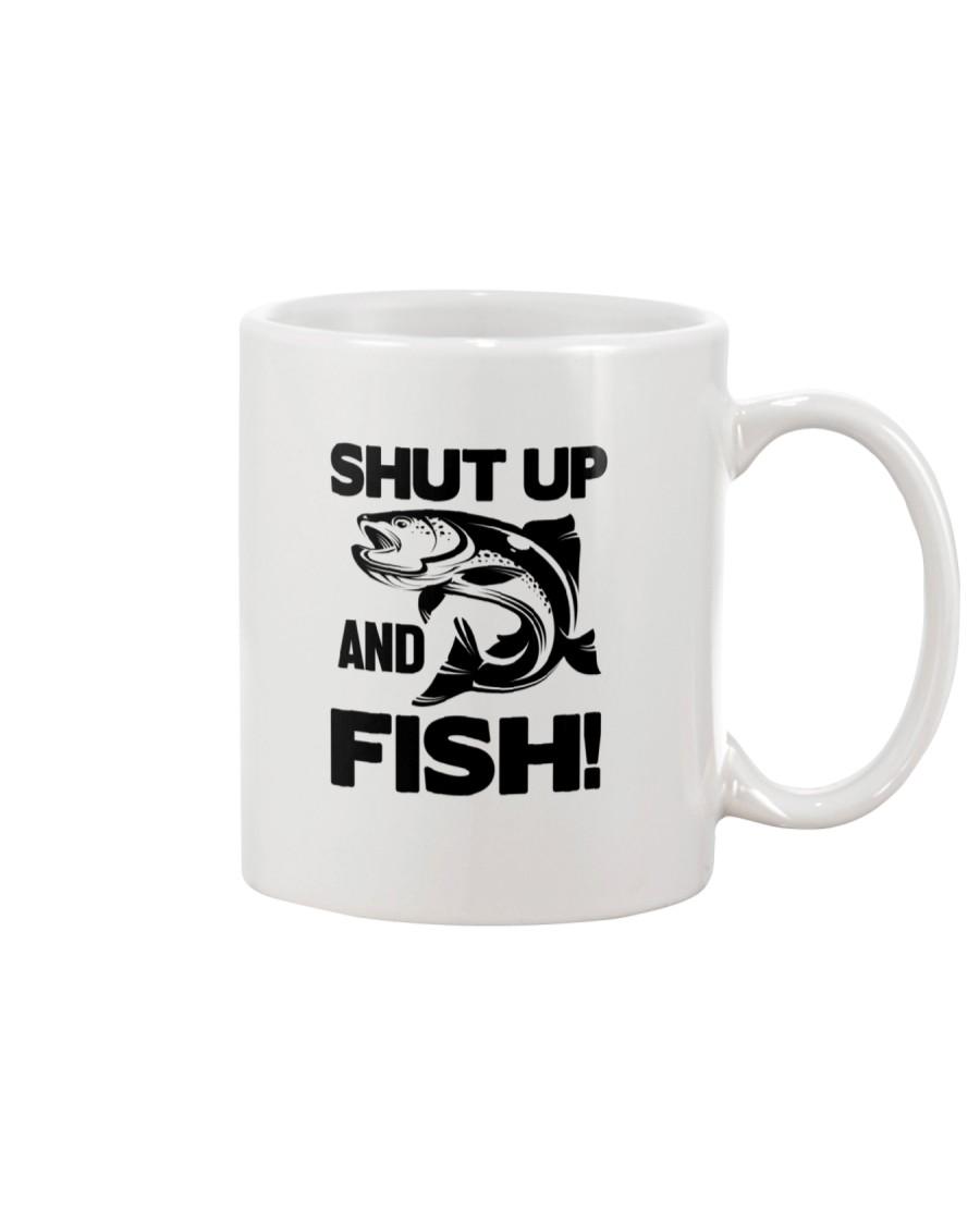 Shut up And Fish - Fisherman Mug