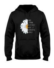 And i think to myself what a wonderful world Hooded Sweatshirt front
