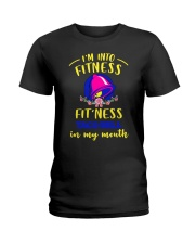 I'm Into Fitness Fit'ness Taco Bell In MY Mouth Ladies T-Shirt thumbnail