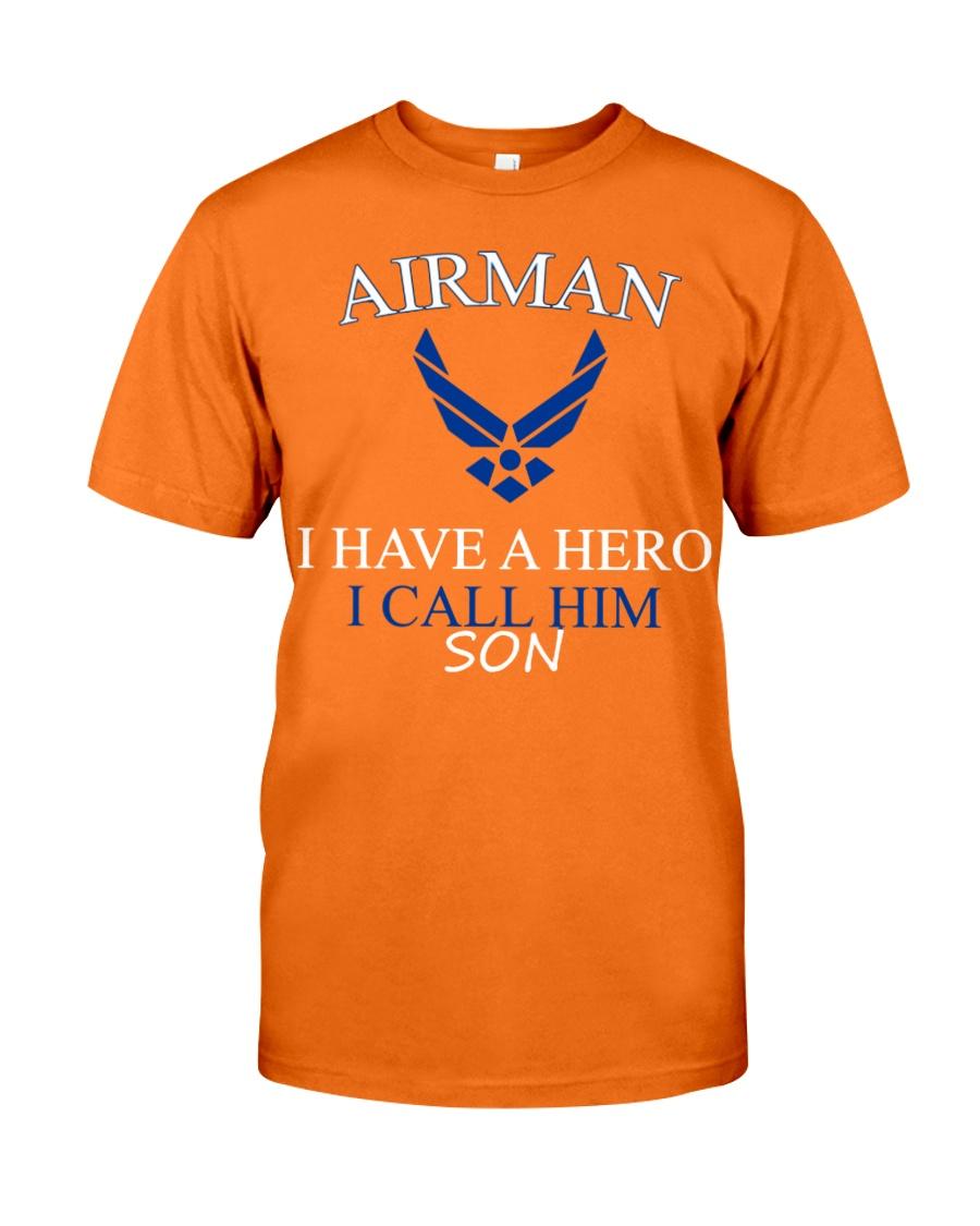 AIRMAN I HAVE A HERO I CALL HIM SON SHIRT Classic T-Shirt