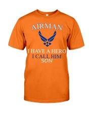 AIRMAN I HAVE A HERO I CALL HIM SON SHIRT Classic T-Shirt front