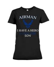 AIRMAN I HAVE A HERO I CALL HIM SON SHIRT Premium Fit Ladies Tee thumbnail