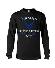 AIRMAN I HAVE A HERO I CALL HIM SON SHIRT Long Sleeve Tee thumbnail