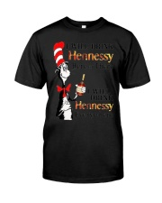 I Will Drink hennessy Here Or There Shirt Premium Fit Mens Tee thumbnail