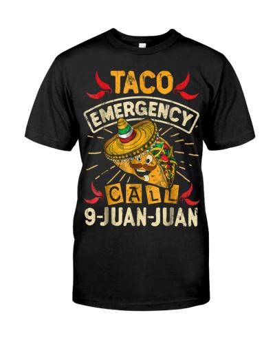 Cinco De Mayo T Taco Emergency Call 9 Juan Juan