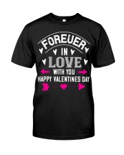 Forever in love Classic T-Shirt front