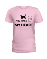 YOU MAKE MY HEART Ladies T-Shirt front