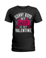 Daddy is my Valentine Ladies T-Shirt thumbnail