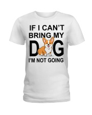 IF I CAN'T BRING MY DOG Ladies T-Shirt front