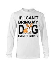 IF I CAN'T BRING MY DOG Long Sleeve Tee tile