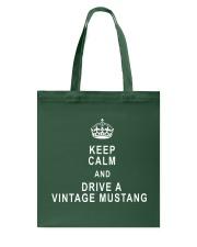 Keep Calm and Drive a Vintage Mustang - Ford Tote Bag thumbnail