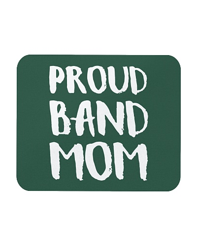 Proud Band Mom  School Marching Band Parent