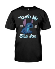Touch Me and i will Bite You Classic T-Shirt front