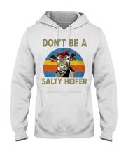 do not be a salty heifer Hooded Sweatshirt thumbnail