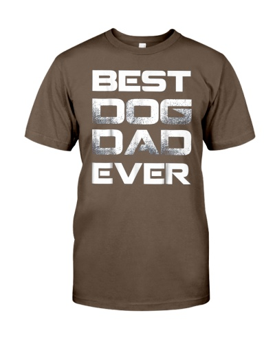 Best Dog Dad Ever Shirt Father S Day