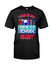 Back to School Shirt Teacher Shirt Student Classic T-Shirt front