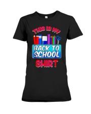 Back to School Shirt Teacher Shirt Student Premium Fit Ladies Tee thumbnail
