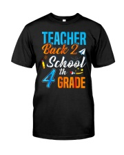 Back To School Shirt For 4th Grade Teacher Stude Classic T-Shirt thumbnail