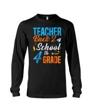 Back To School Shirt For 4th Grade Teacher Stude Long Sleeve Tee thumbnail