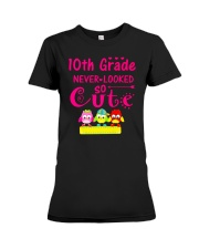 Back To School Shirt Tenth Grade Ten Looked Cute Premium Fit Ladies Tee thumbnail
