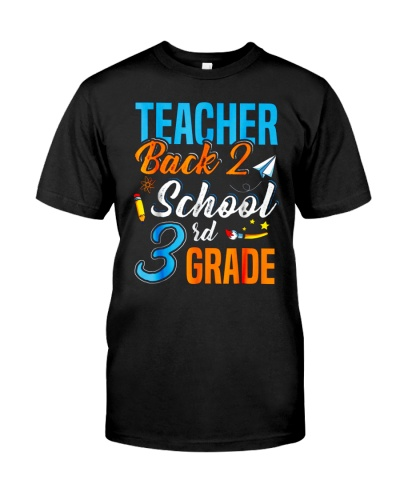 Back To School Shirt Funny For 3rd Grade Teacher