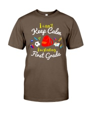Back To School First Grade Teen Can't Keep Calm Classic T-Shirt front