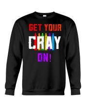 Back to School Shirt Get Your Cray On Crewneck Sweatshirt thumbnail