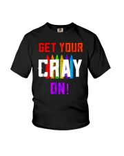 Back to School Shirt Get Your Cray On Youth T-Shirt thumbnail