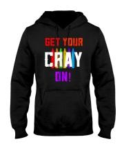 Back to School Shirt Get Your Cray On Hooded Sweatshirt thumbnail