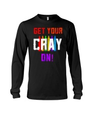 Back to School Shirt Get Your Cray On Long Sleeve Tee thumbnail