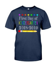 Back To School First Day Of Kindergarten Classic T-Shirt front