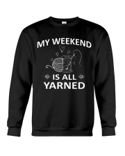 My weekend is all yarned Crewneck Sweatshirt thumbnail