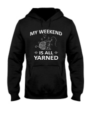 My weekend is all yarned Hooded Sweatshirt thumbnail