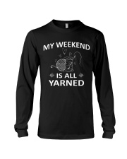 My weekend is all yarned Long Sleeve Tee thumbnail