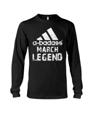 Legends are born in March Long Sleeve Tee tile